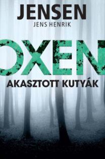 Jens Henrik Jensen: Oxen - Akasztott kutyák
