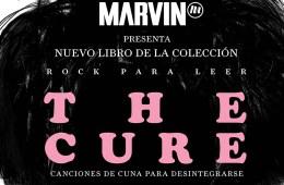 Rock Para Leer presenta: The Cure, Canciones de cuna para desintegrarse