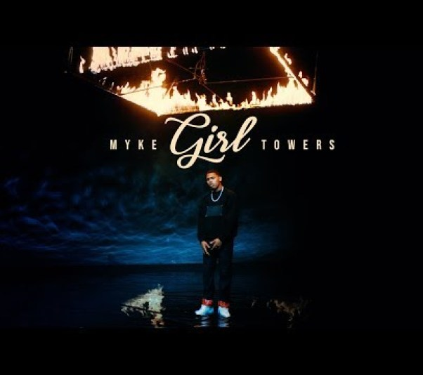myke towers nueva cancion girl video