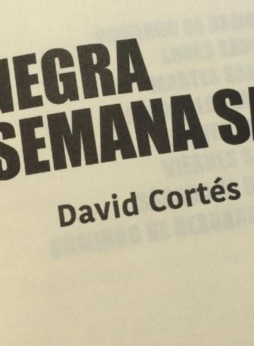 negra-semana-santa-novela-negra-david-cortes-ciudad-de-mexico
