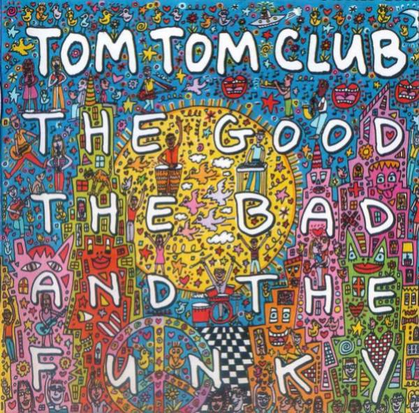 tom-tom-club-disco-the-good-the-bad-and-the-funky-streaming 1