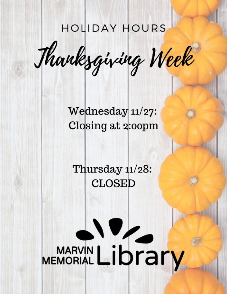 CLOSING at 2:00 PM @ Marvin Memorial Library