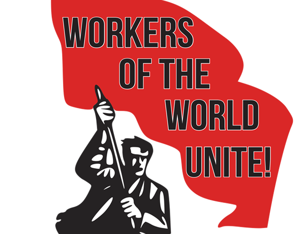 International greetings to the Marxist Student Federation: Workers of the World Unite!
