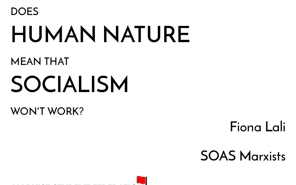 [Video] Myths of Marxism: does human nature mean that socialism won't work?