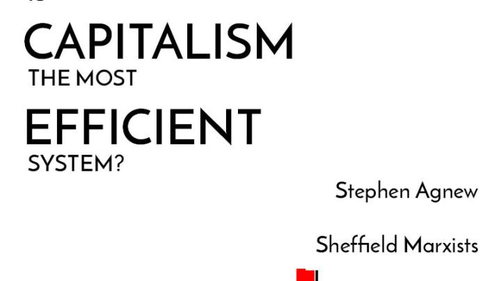 [Video] Myths of Marxism: is capitalism the most efficient system?