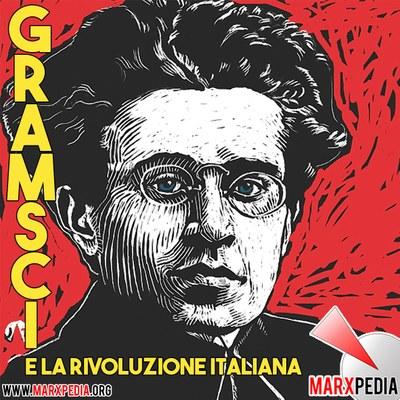 Gramsci e la rivoluzione italiana
