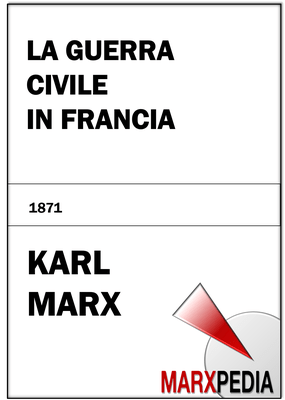 Karl Marx | La guerra civile in Francia