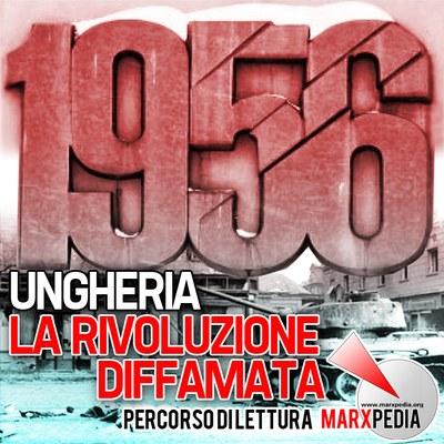 Ungheria 1956: la rivoluzione diffamata