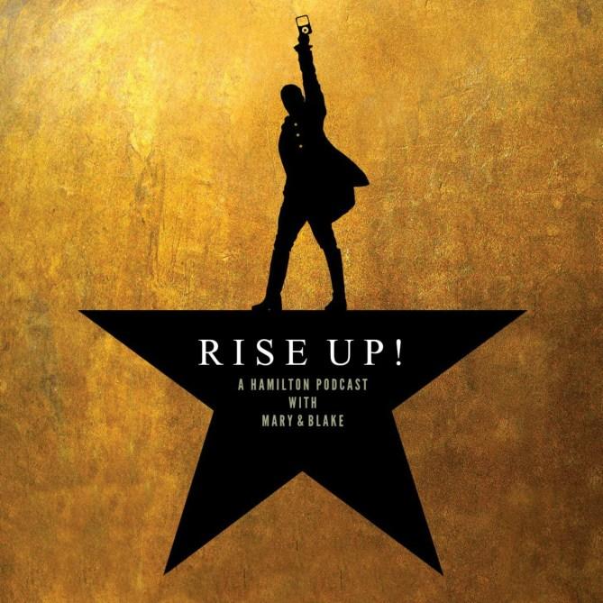 Rise Up!: A Hamilton Podcast