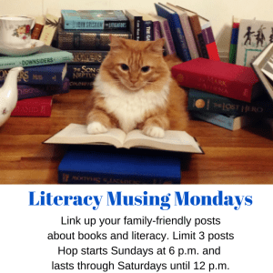 Literacy-Musing-Mondays- where we celebrate reading!