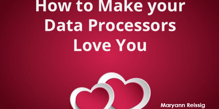 Gravity Forms conference Session - How to Make your Data Processors Love You