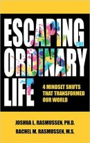 Escaping the Ordinary Life by Josh and Rachel Rasmussen