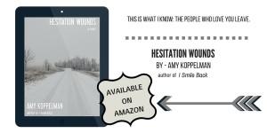 Hesitation Wounds Promo 1