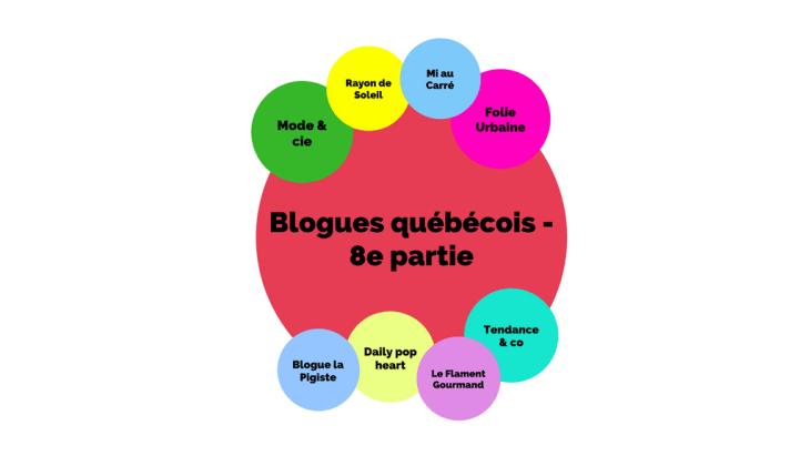 Blogues québécois - 8e partie