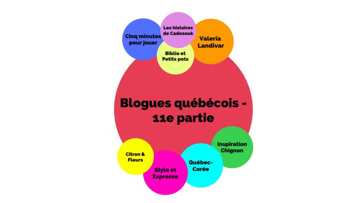Blogues québécois - 11e partie