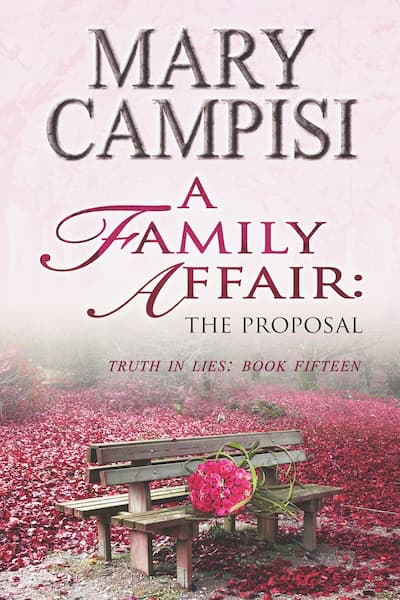 A Family Affair: The Proposal (Truth in Lies) by Mary Campisi