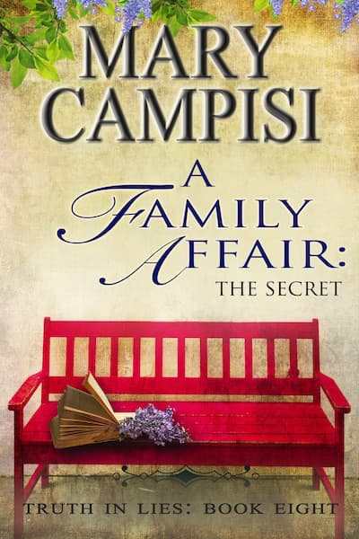 A Family Affair: The Secret (Truth in Lies) by Mary Campisi