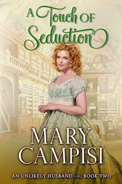 A Touch of Seduction (An Unlikely Husband) by Mary Campisi