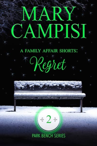 A Family Affair: Regret (Park Bench Series) by Mary Campisi