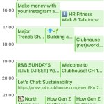 Clubhouse exempel på schema. 10 things to guarantee your Linkedin success in 2021. Make money with your Instagram account. 1 hr Fitness Walk & Talk. Major Trends. Clubhouse (net)working. R&B Sundays (Live DJ Set). Welcome to Clubhouse. Let's chat: sustainability.