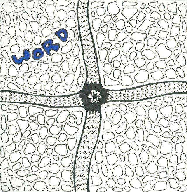Word, in Micron pen & Sharpie marker, by Mary Warner, 2014.