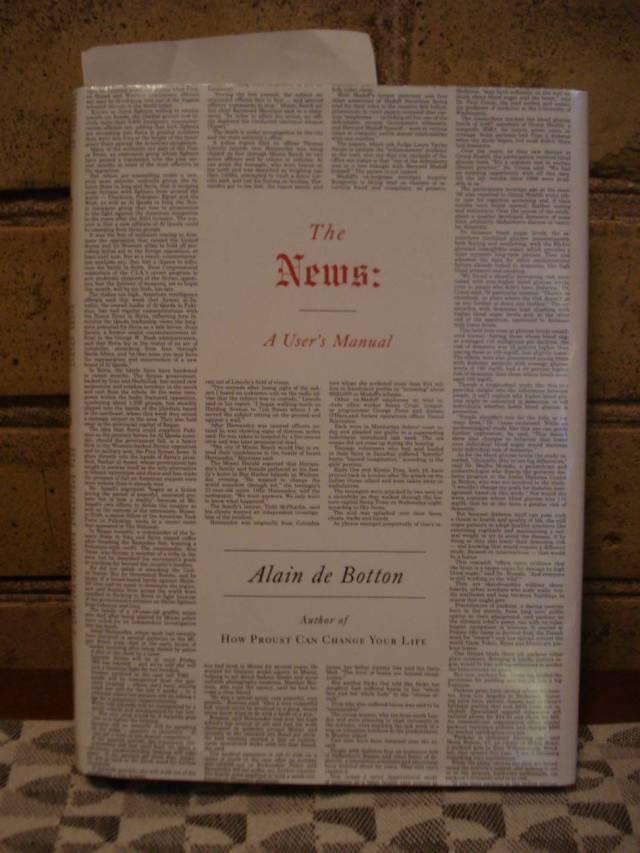 Book: The News: A User's Manual by Alain de Botton.