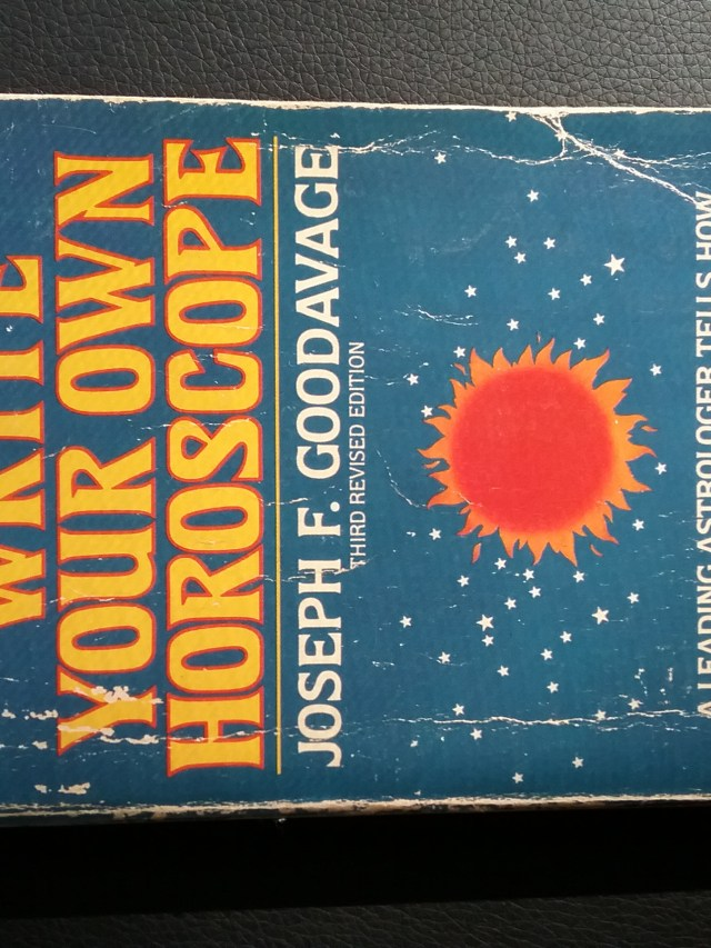 """""""Write Your Own Horoscope"""" by Joseph F. Goodavage, copyright 1979. My tattered copy, 2018."""