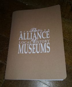 """Minnesota Alliance of Local History Museums conference notebook, 5"""" x 6 3/4"""", 2019."""