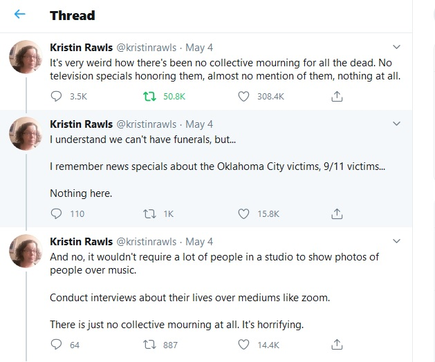 """Twitter thread by Kristin Rawls (@kristinrawls) wondering why there has been """"no collective mourning"""" for those who have died of COVID-19, May 4, 2020."""