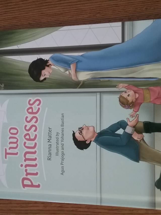 """Book: """"A Tale of Two Princesses"""" by Rianna Matter."""