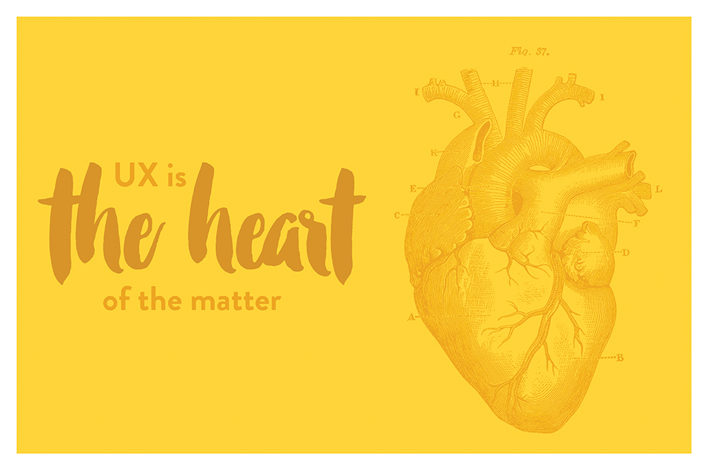 UX is the heart of the matter