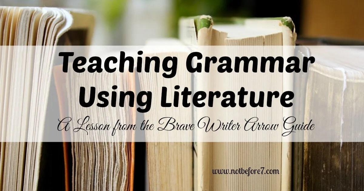Our family has found that teaching grammar with literature as the tool has been a great fit for our homeschool. Here is just one example of how we did it!