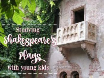 Click here to learn great resources and ideas to introduce your kids to Shakespeare's Plays.