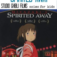 Parent's Guide to Spirited Away from Studio Ghibli