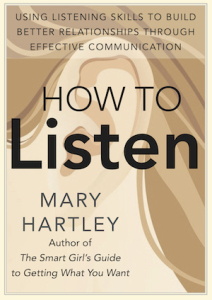 How To Listen by Mary Hartley