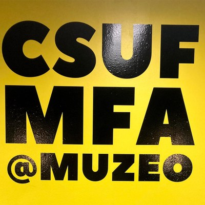 MUZEO Reopening featuring CSUF Graduate Students