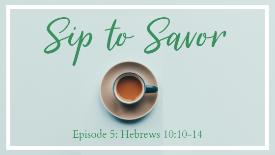 An Advent video series encouraging you to sip to Word of God and savor His goodness.