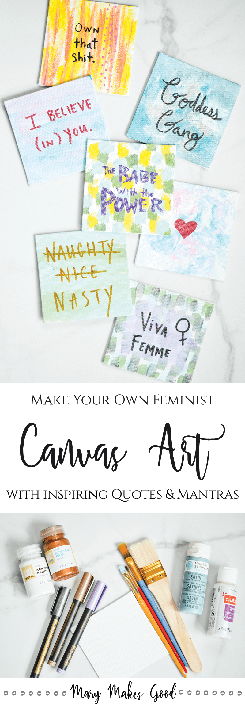 Make Your Own Feminist Canvas Art Using Inspirational Quotes & Mantras - a Great Project for Craft Nights and Art Hangouts