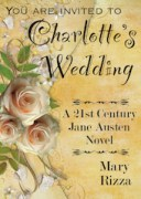 Charlotte's Wedding by Mary Rizza
