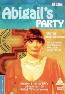 Abigail's Party by Mike Leigh