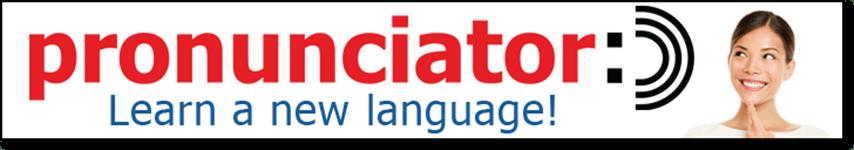 pronunciator: Learn a new language!