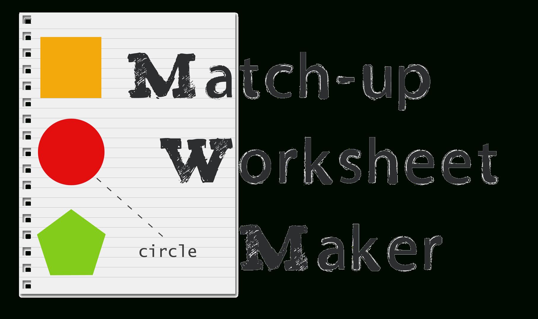 Matching Worksheet Maker Create Custom Printable