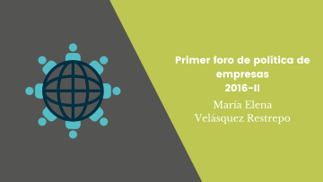 Primer Foro de Política de Empresas 2016-II