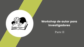 1. Workshop de autor para investigadores
