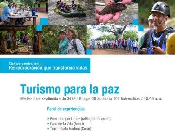 Reincorporación que transforma vidas- Turismo para la paz