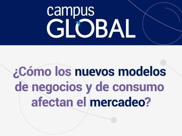 campusG_nuevos_modelo_consumo_afecta_mercados
