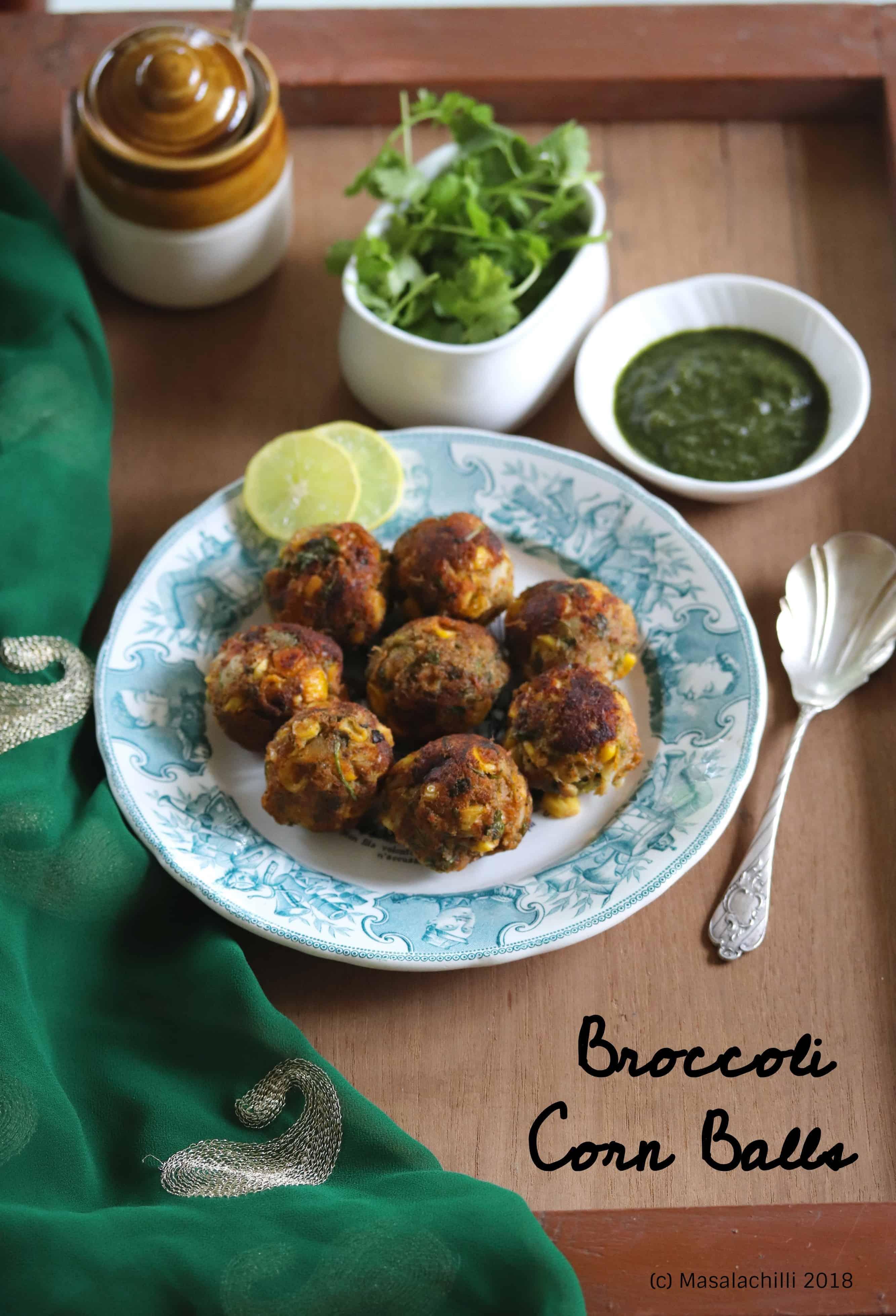 Broccoli Corn Balls / No Fry Broccoli Corn Balls