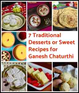 7 Traditional Desserts or Sweet Recipes for Ganesh Chaturthi Festival