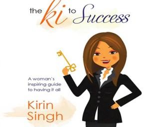 Ki to Success: A New Financial Blog By Kirin Singh