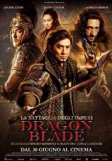 Il Poster italiano del film La Battaglia degli Imperi - Dragon Blade